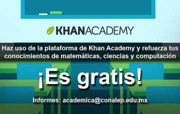 KHAN ACADEMY promueve el desarrollo de las habilidades matemáticas en los alumnos del CONALEP