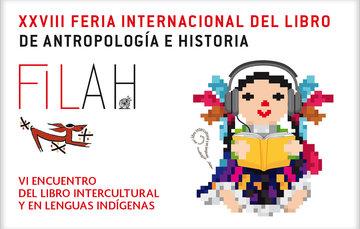 VI Encuentro del Libro Intercultural y en Lenguas Indígenas.