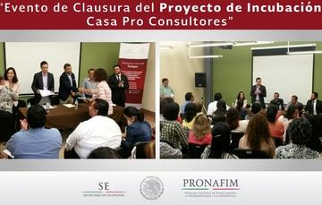 Evento Clausura del Proyecto de Incubación Casa Pro Consultores