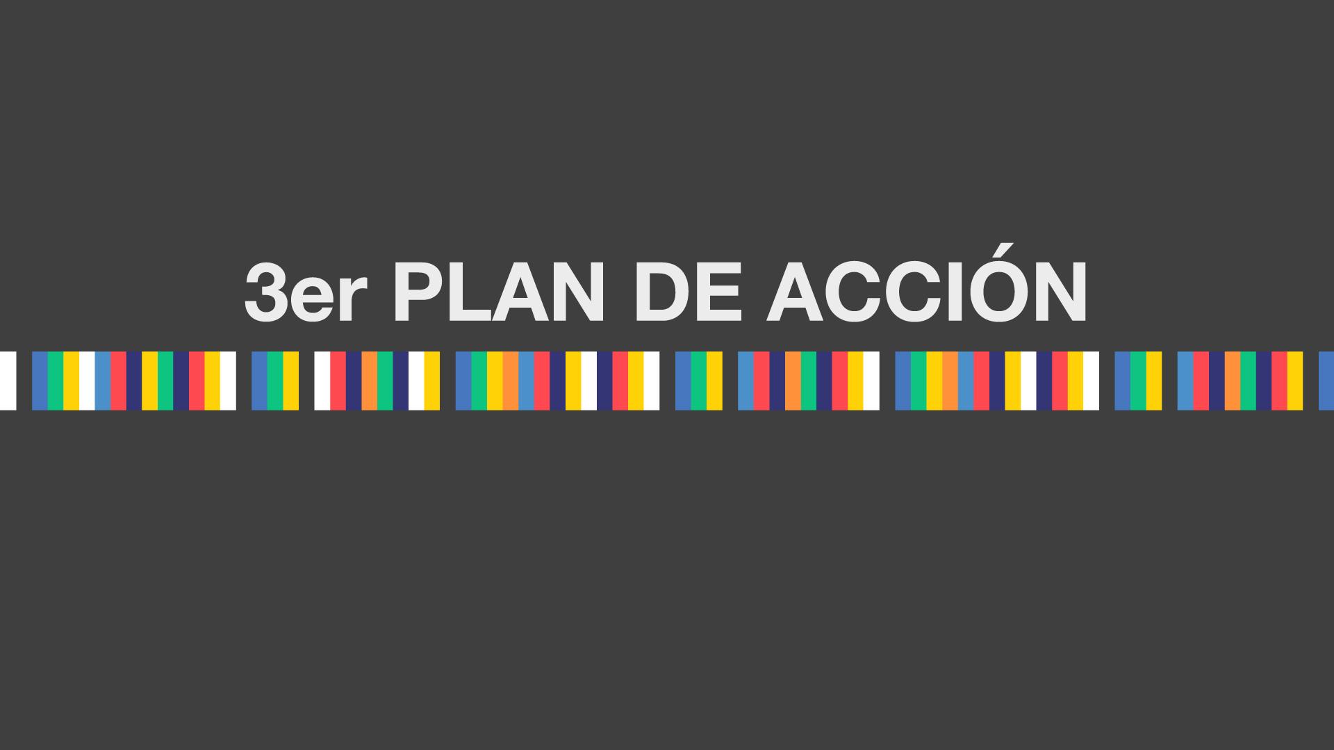 Tercer Plan de Acción de la Alianza para el Gobierno Abierto
