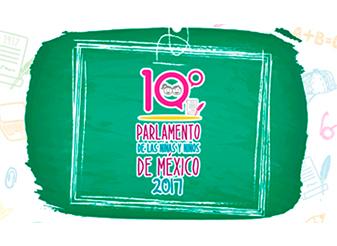 10º Parlamento de las Niñas y los Niños de México 2017