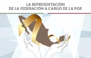 La representación de la federación a cargo de la PGR