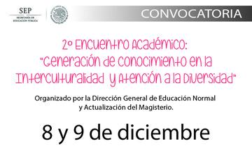 """2o Encuentro Académico: """"Generación de Conocimiento en la Interculturalidad y Atención a la Diversidad"""""""