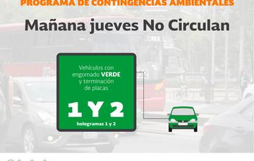 Mañana jueves, No Circulan vehículos con engomado Verde o terminación de placa 1 y 2