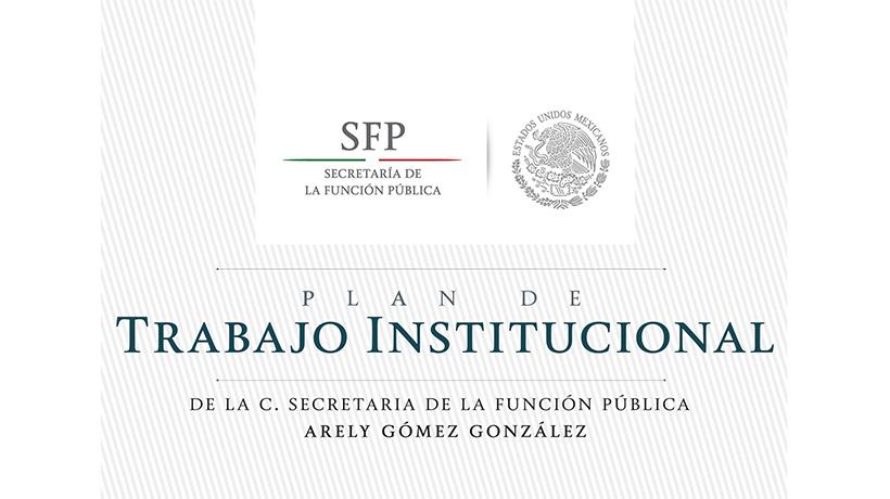 Logo de la Secretaría de la Función Pública y abajo el Texto: Plan de Trabajo Institucional de la C. Secretaria de la Función Pública Arely Gómez González.
