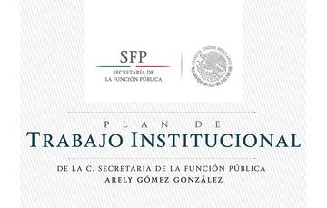 Presenta Arely Gómez González el Plan de Trabajo de la SFP