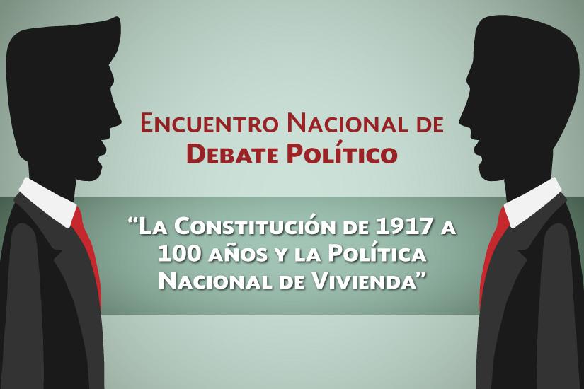 En el marco del centenario de la promulgación de la Constitución de 1917 y la implementación de la Política Nacional de Vivienda