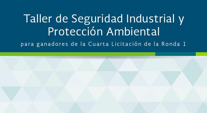 Taller de seguridad industrial y protección ambiental