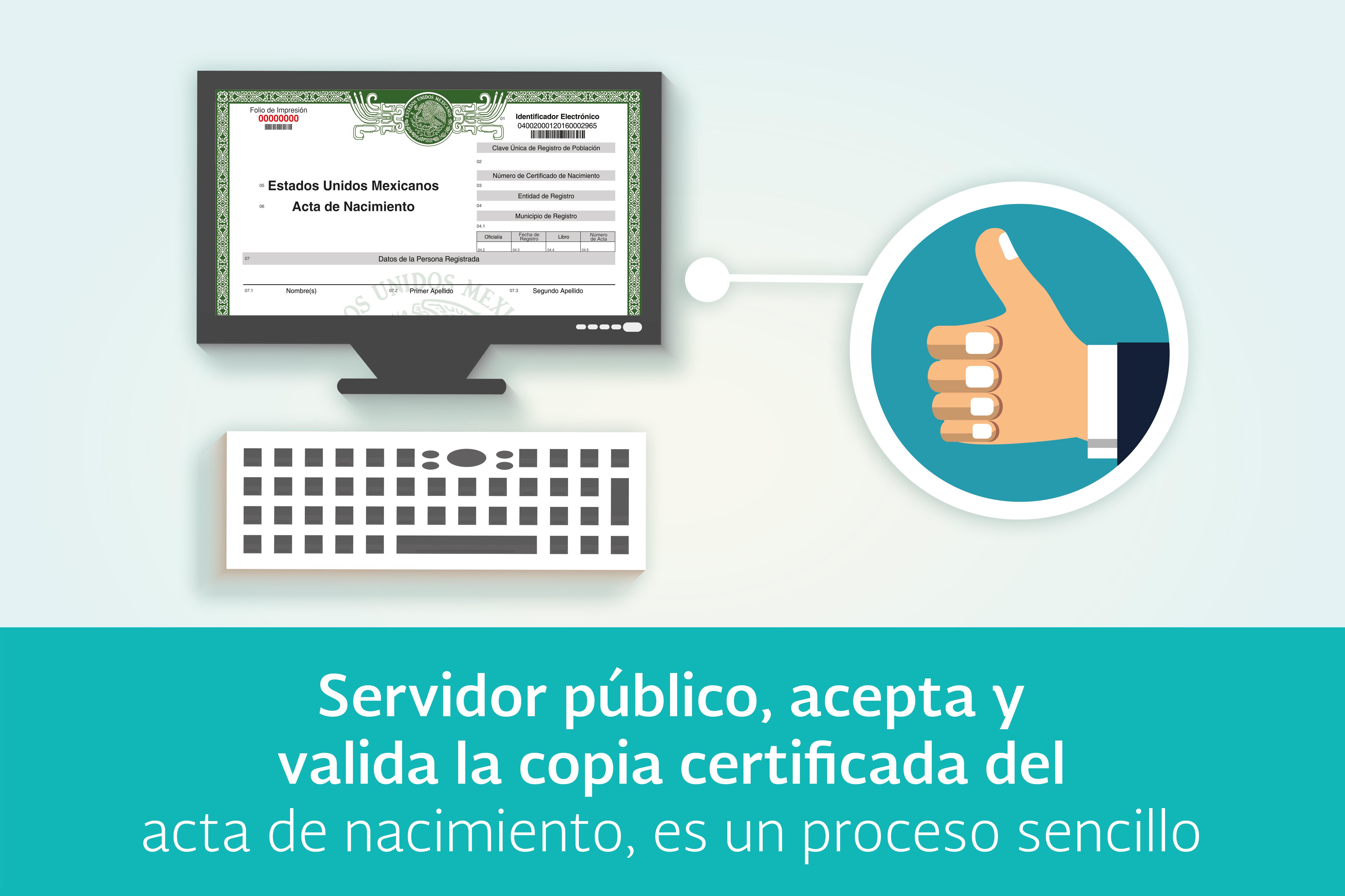 Servidor público, acepta y valida la copia certificada del acta de ...