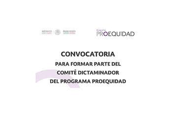 Convocatoria para formar parte del Comité Dictaminador del Programa Proequidad 2017