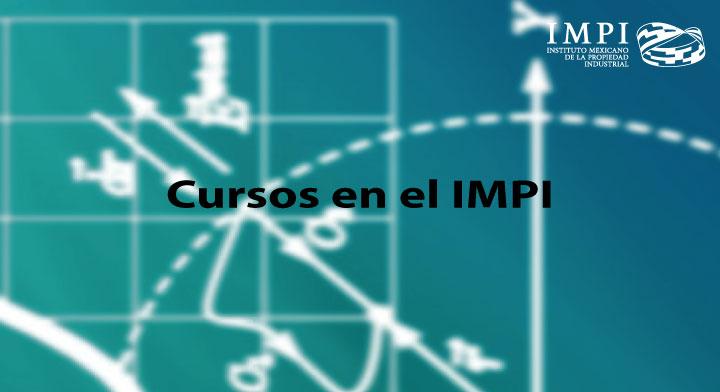 Inscríbete a los cursos que ofrece el IMPI