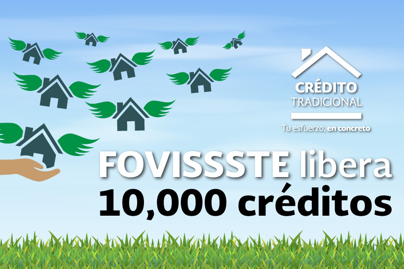 FOVISSSTE libera 10 mil créditos hipotecarios