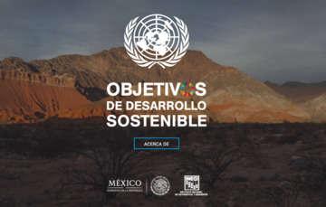 La primera versión tiene 25 indicadores de los ODS en México, disponibles como datos abiertos, lo cual vuelve a México pionero en su publicación.