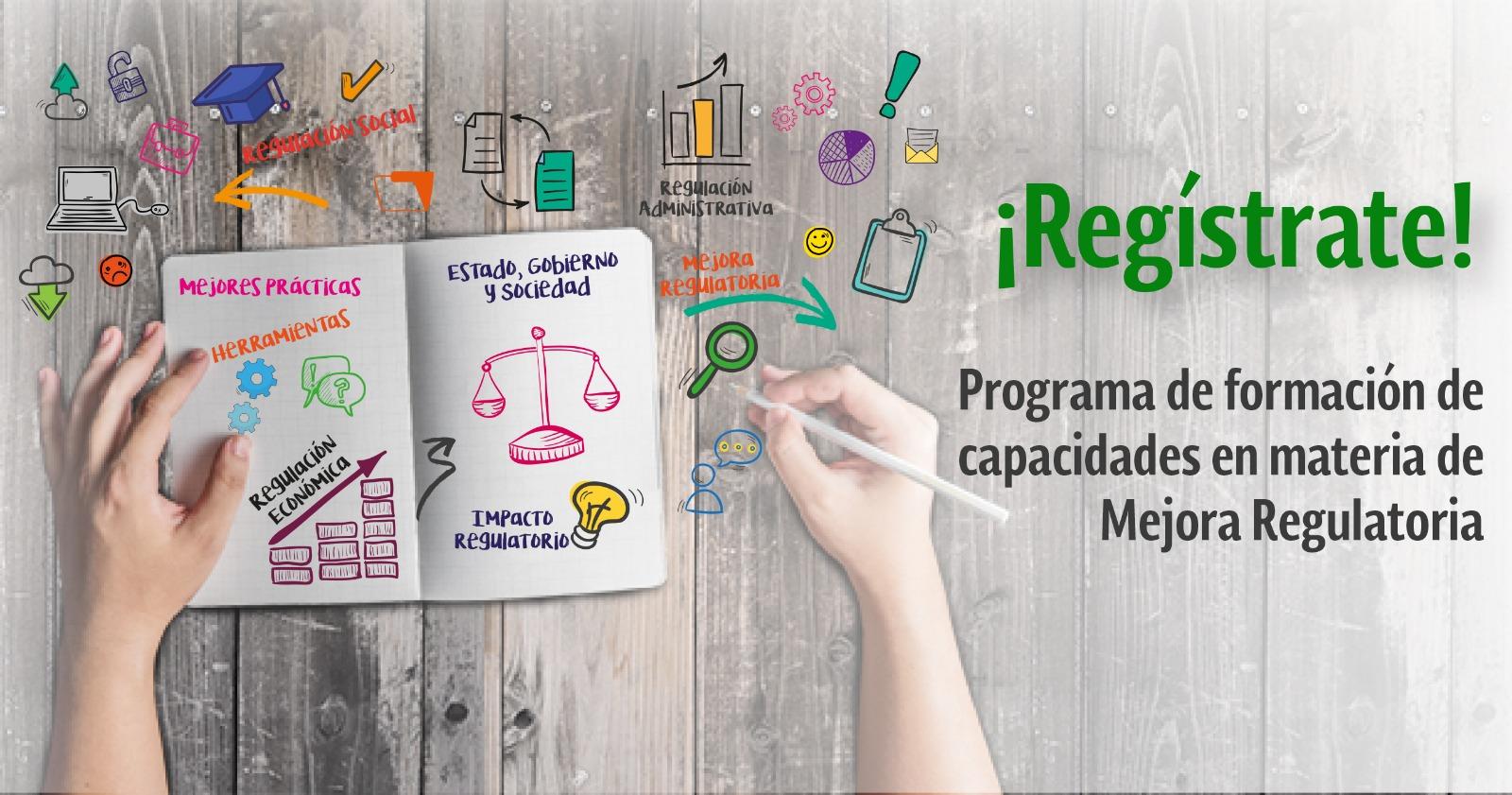 Regístrate al Programa de formación de capacidades en materia de Mejora Regulatoria