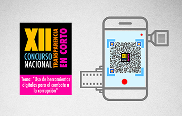 """Convocatoria XII Concurso Nacional de Transparencia en corto Tema: """"Uso de herramientas digitales para el combate a la corrupción"""""""