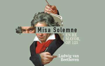 Ópera. Misa Solemne en re mayor, Op. 123