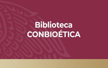 Esta es la sección de la Biblioteca que abre el Portal Amigos CONBIOÉTICA. Muestra una imagen blanca y amarilla con su misión de Promover el conocimiento bioético, a través de los servicios de información de la biblioteca haciendo uso de las TICs.