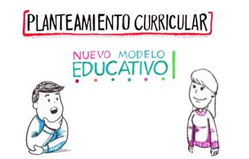 El Plan y los Programas del Nuevo Modelo Educativo definen los contenidos que tus hijos aprenderán en la escuela a partir del año escolar 2018-2019