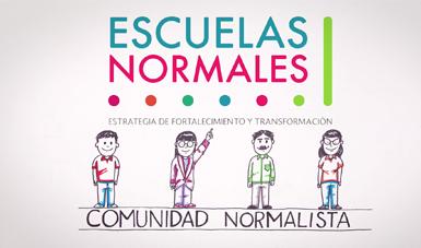Estrategia para el Fortalecimiento y la Transformación de las Escuelas Normales