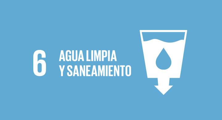 Objetivo de Desarrollo Sostenible 6: Agua Limpia y Saneamiento.