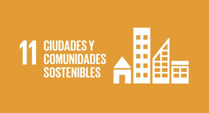 Objetivo de Desarrollo Sostenible 11: Ciudades y Comunidades Sostenibles.