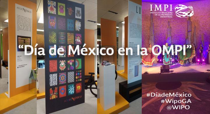 """El IMPI organiza el """"Día de México en la OMPI"""" en el marco de las  57 asambleas de la Organización Mundial de la Propiedad Intelectual"""