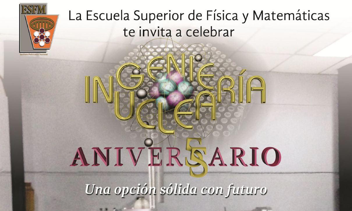 Somos nucleares: 55 años en Ingeniería Nuclear