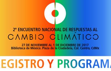 Regístrate y participa en el 2º Encuentro Nacional de Respuestas al Cambio Climático