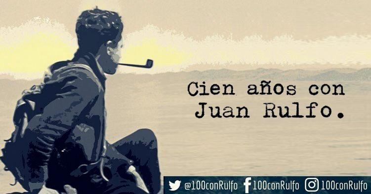 Cien años con Juan Rulfo.