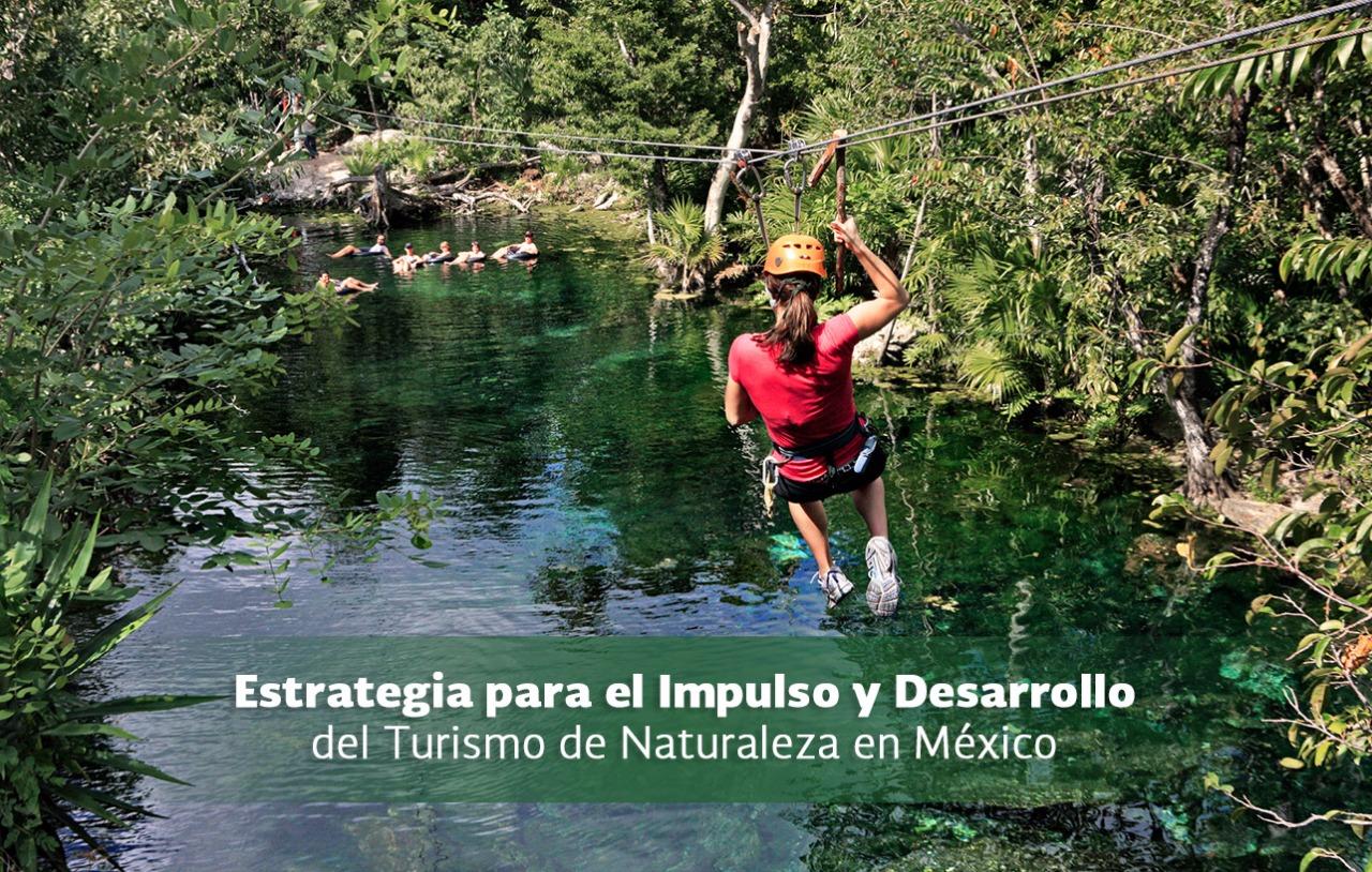Estrategia para el Impulso y Desarrollo del Turismo de Naturaleza en México