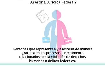 ¿Qué significa tener los servicios de la Asesoría Jurídica Federal?