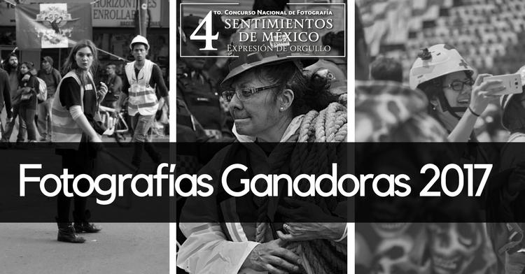 Fotografías ganadoras #SentimientosdeMéxico 2017