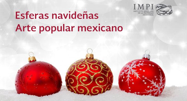 Esferas Navideñas Arte Popular Mexicano Instituto Mexicano De La