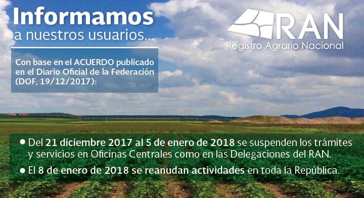 A partir del 21 de diciembre se suspenden trámites y servicios en el Registro Agrario Nacional
