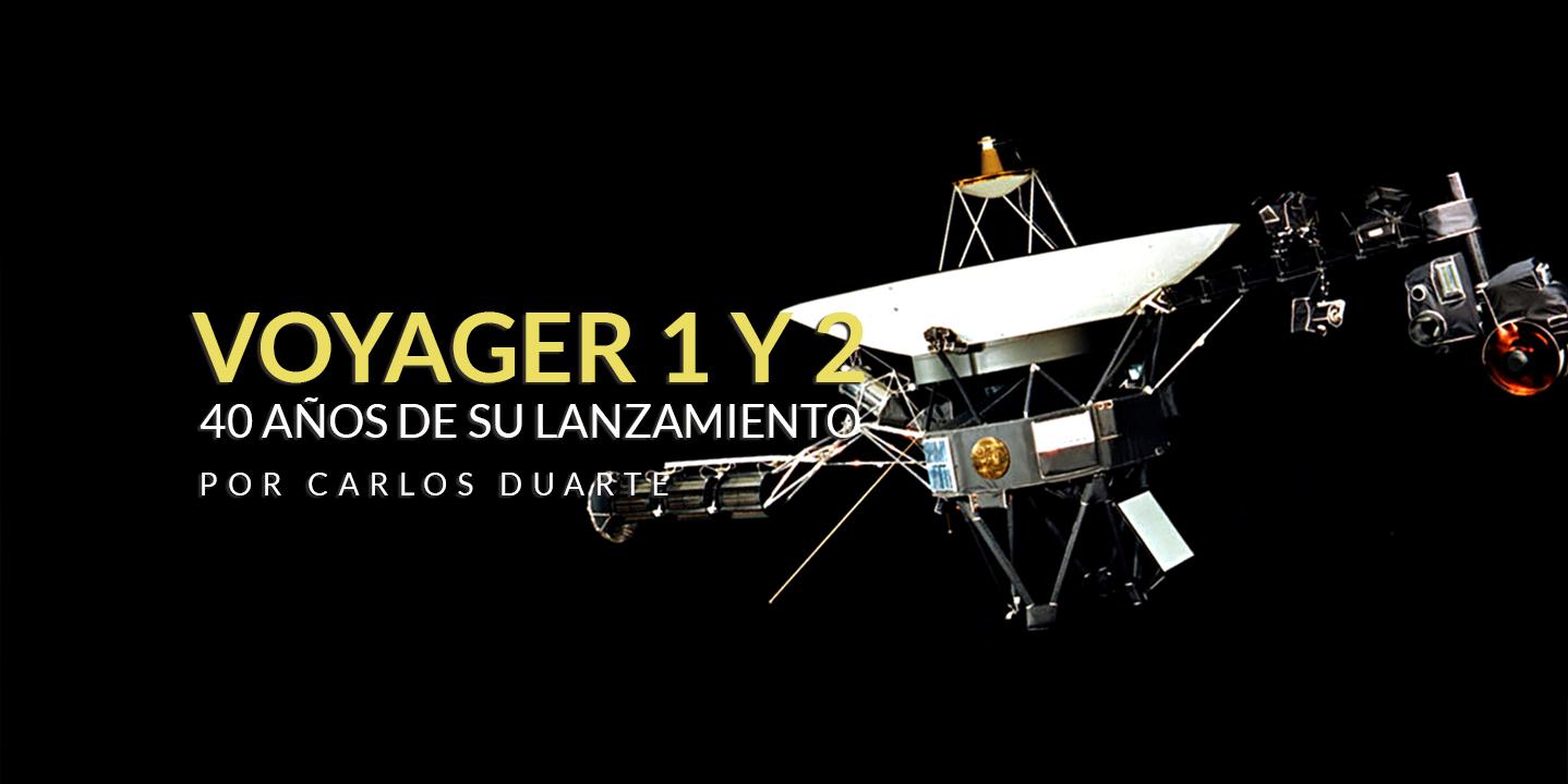 A 40 años del lanzamiento de las naves #Voyager 1 y 2