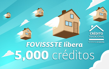 Libera FOVISSSTE otros cinco mil créditos adicionales por Sistema de Puntaje