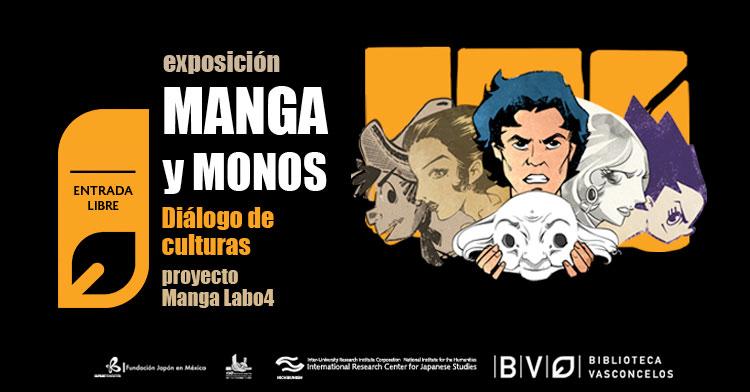 Expo Manga y Monos: Diálogo de Culturas.