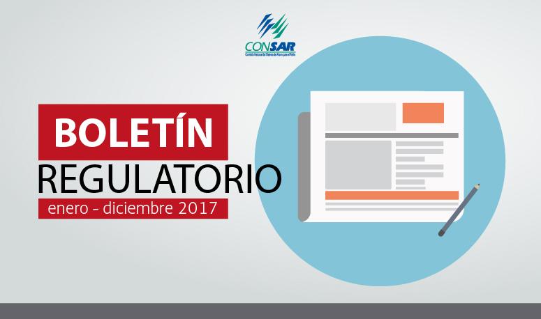 Primer boletín regulatorio de CONSAR (enero-diciembre 2017)