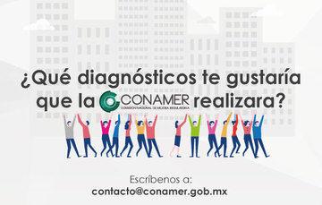 ¿Qué diagnóstico te gustaría que la CONAMER realizara?