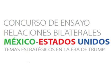 """Resultados del concurso de ensayo """"Relaciones bilaterales México-Estados unidos: temas estratégicos en la era de Trump"""""""