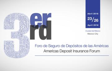 3er Foro de Seguro de Depósitos de las Américas.