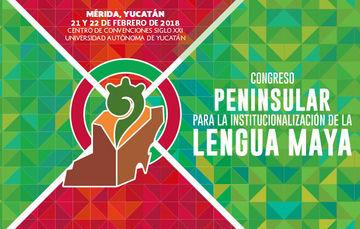 Congreso Peninsular para la Institucionalización de la Lengua maya