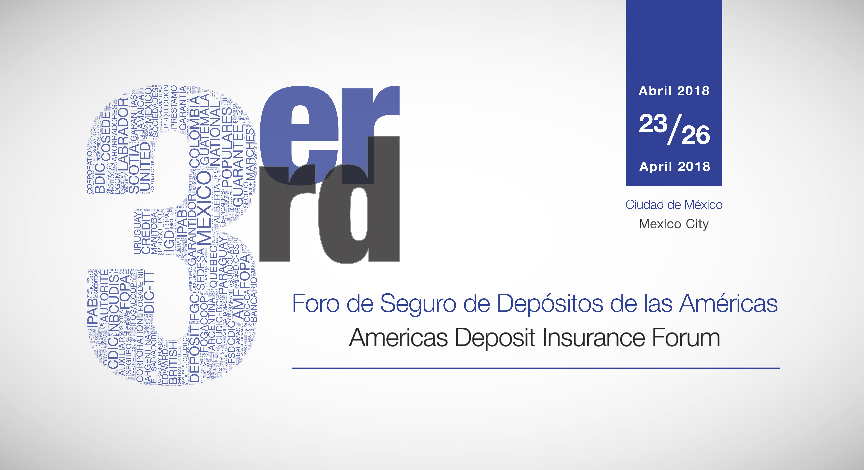 3er Foro del Seguro de Depósitos de las Américas.