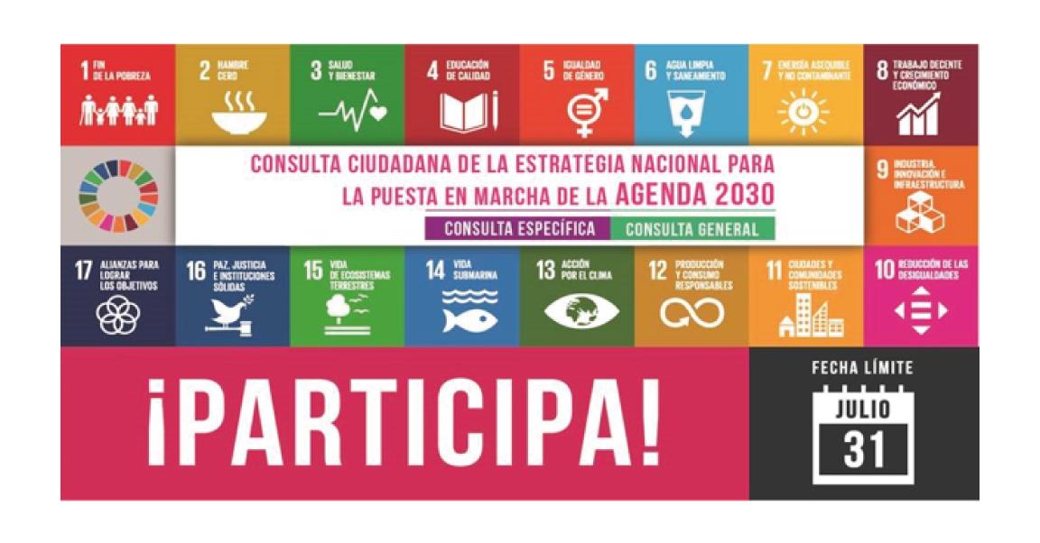 Comparte tus opiniones y propuestas para fortalecer la Estrategia Nacional de la Agenda 2030 ¡Tienes hasta el 31 de julio!