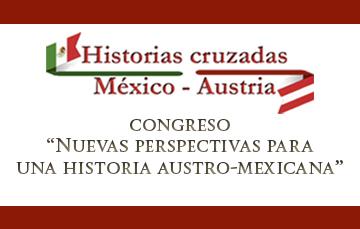 """Congreso """"Nuevas perspectivas para una historia autro-mexicana"""""""