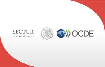 OCDE y Sectur presentaron el Estudio de Política Turística de México