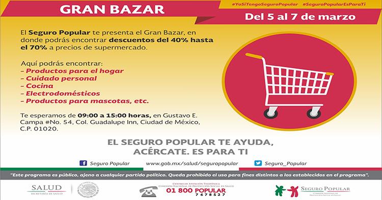 """El """"Seguro Popular"""", te presenta el Gran Bazar del 5 al 7 de marzo de 2018."""