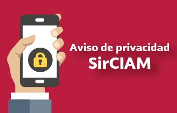 Aviso de privacidad SirCIAM