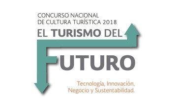 """Concurso Nacional de Cultura Turística """"El Turismo del Futuro"""""""