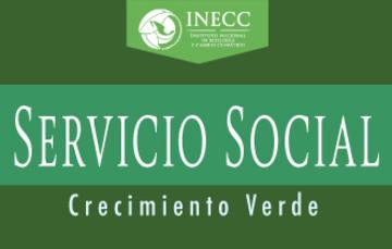 Servicio social en la Coordinación General de Crecimiento Verde del INECC